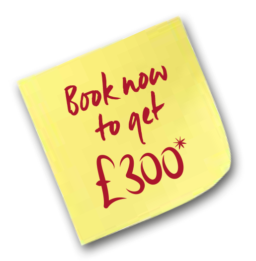 Book now to get £300